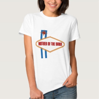 Las Vegas Mother of the Bride Tee Shirt