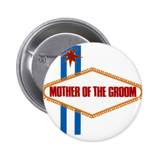 Las Vegas Mother of the Groom 6 Cm Round Badge