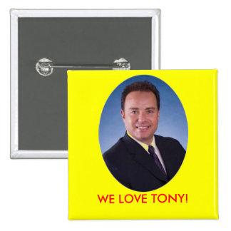 las vegas nm WE LOVE TONY! 15 Cm Square Badge