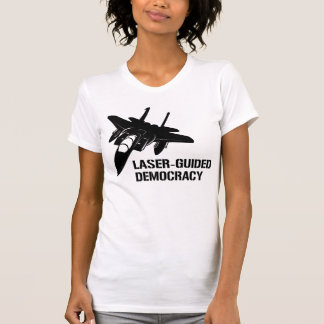 Laser-Guided Democracy Peace through Firepower Tshirt