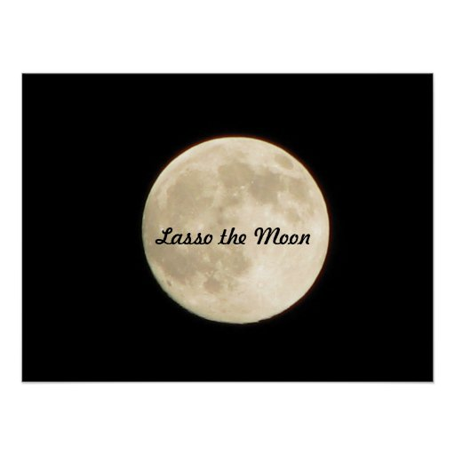 Lasso the Moon Poster