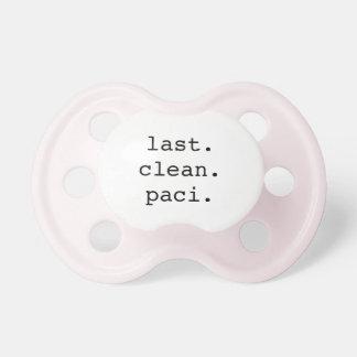 """Last Clean Paci"" pacifier"