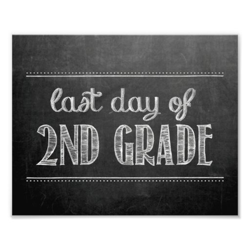 Last Day of 2nd Grade Chalkboard Sign
