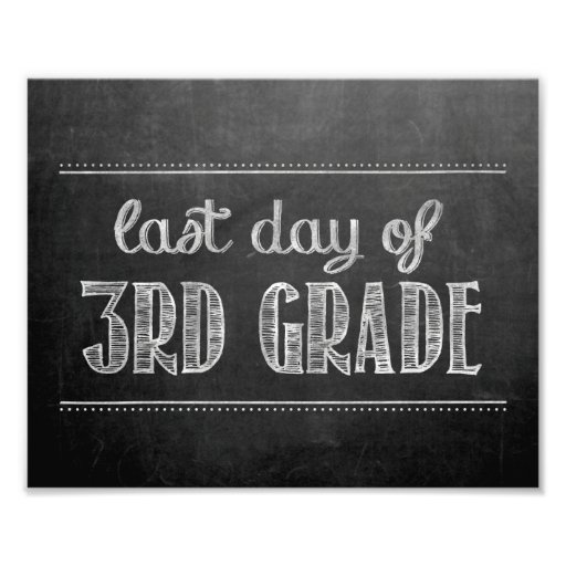 Last Day of 3rd Grade Chalkboard Sign