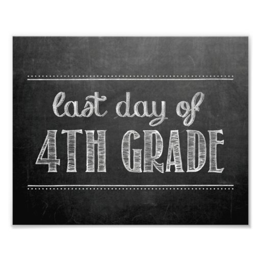 Last Day of 4th Grade Chalkboard Sign