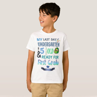 Last Day of Kindergarten T-Shirt