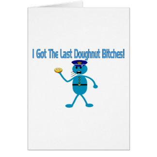 Last Doughnut Greeting Cards