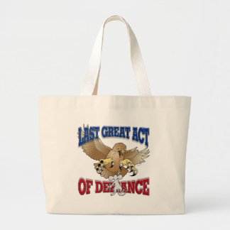 Last Great Act of Defiance Jumbo Tote Bag