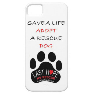 Last Hope K9 Rescue iPhone 5 Save A Life Adopt iPhone 5 Covers