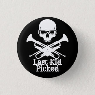 Last Kid Picked Nerdy Nikki Button