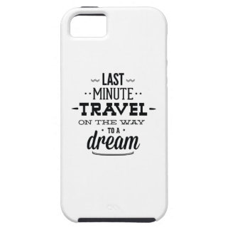 Last Minute Travel On The Way To A Dream iPhone 5 Cover