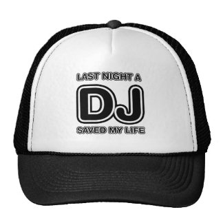 Last Night A DJ Saved My Life - Disc Jockey Music Mesh Hats