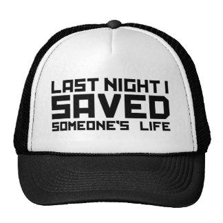 Last Night A DJ Saved My Life Trucker Hat