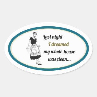 Last Night I dreamed Oval Sticker