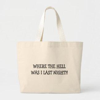 Last Night?! Jumbo Tote Bag
