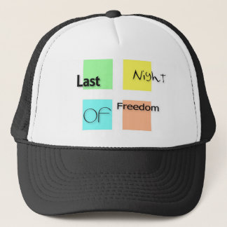 Last night of freedom trucker hat