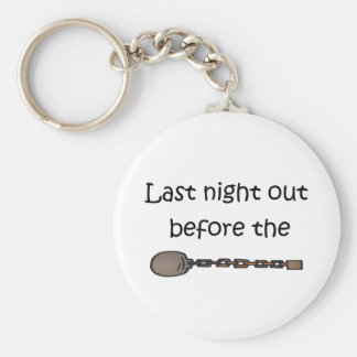 Last Night Out Basic Round Button Key Ring