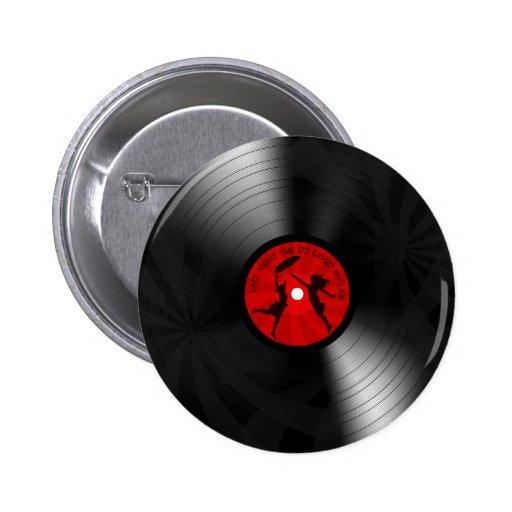 Last Night The DJ Saved My Life Vinyl Record Black Button