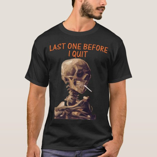 Last One Before I Quit T-Shirt