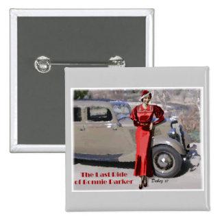 Last ride of Bonnie Parker 15 Cm Square Badge