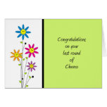 Last Round of Chemo-Congratulations Greeting Card