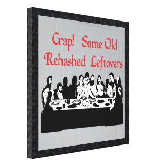 Last Supper Leftovers Canvas Print
