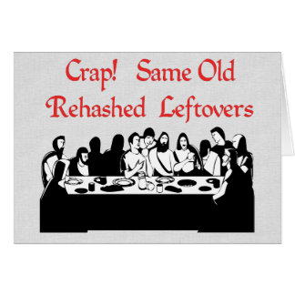 Last Supper Leftovers Card
