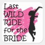 Last wild ride for the bride sticker