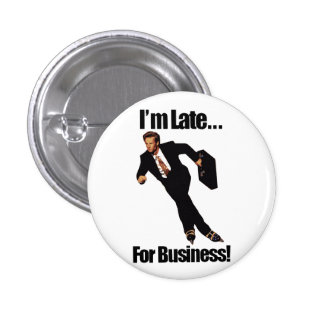 Late For Business Rollerblade Skater Meme Buttons