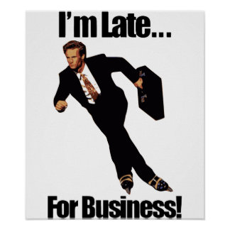 Late For Business Rollerblade Skater Meme Posters