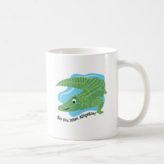 Later Alligator Coffee Mug