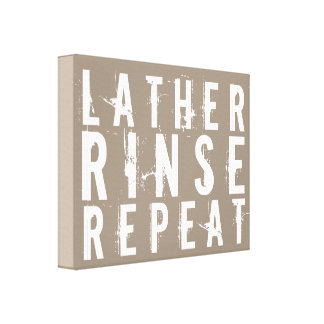Lather Rinse Repeat Trendy Bathroom Wall Decor Gallery Wrapped Canvas