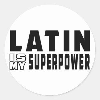 Latin Dance is my superpower Round Sticker