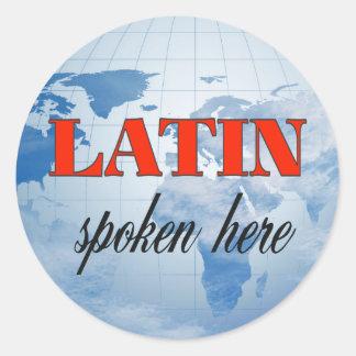 Latin spoken here cloudy earth round sticker