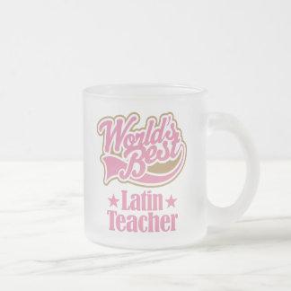 Latin Teacher Gift (Worlds Best) Frosted Glass Mug