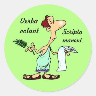 Latin: Verba volant scripta manent Round Sticker