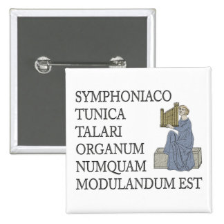 Latin warning to organists 15 cm square badge