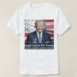 Latina For Trump Shirt