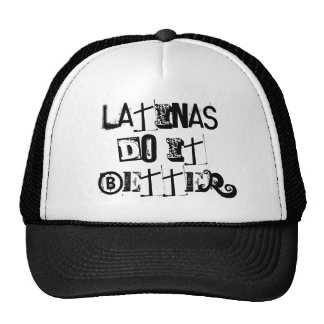 LATINAS DO IT BETTER CAP