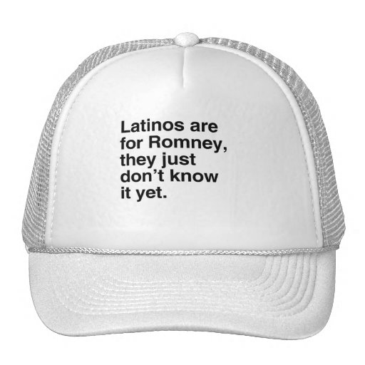 Latinos are for Romney.png Trucker Hat