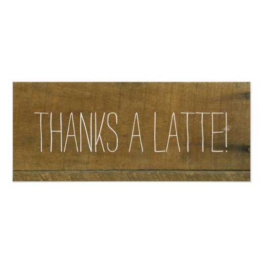 Latte, Vintage Inspired Old Wooden Coffee Sign Poster