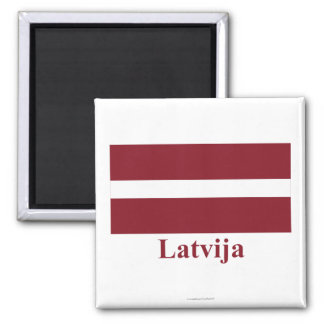 Latvia Flag with Name in Latvian Magnet