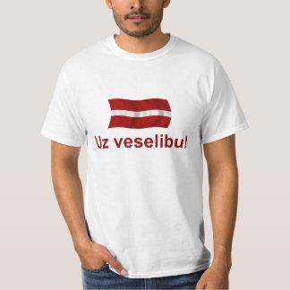 Latvia Uz veselibu! T-Shirt