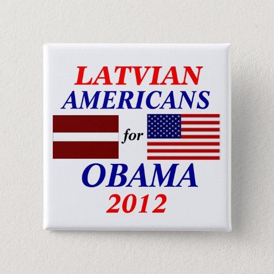 Latvian americans for Obama 15 Cm Square Badge
