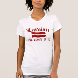Latvian and Proud of It T-Shirt