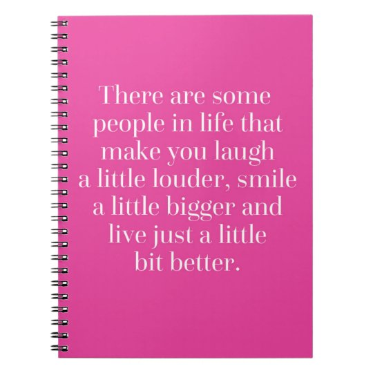 Laugh A Little Louder Quote Spiral Notebook