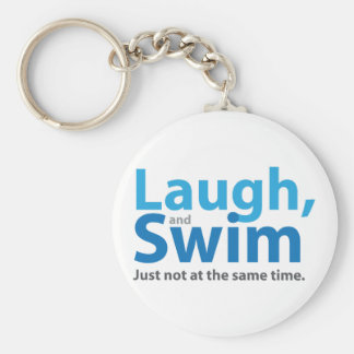 Laugh and Swim ... but not at the same time Key Ring