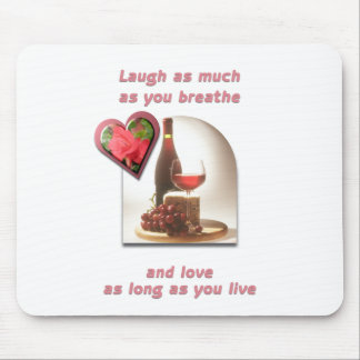 Laugh as much as you breathe mousepads