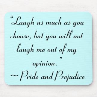 Laugh as Much as You Choose Jane Austen Mousepad
