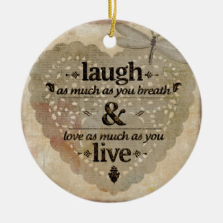 Laugh As Much AsYou Breathe Mindfulness Quote Gift Christmas Ornament